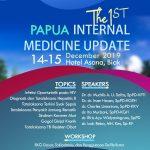 Seminar & Workshop: Papua Internal Medicine Update